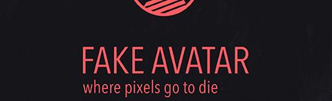 Fake Avatar - Design Blog